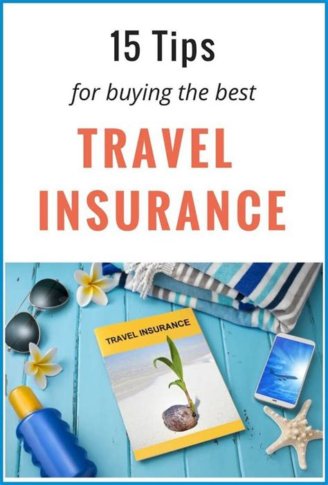 tips  buying   travel insurance policy