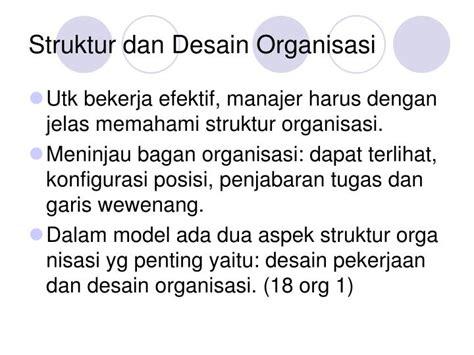 kasus struktur dan desain organisasi ppt pertemuan vi pengorganisasian dan manajemen sdm