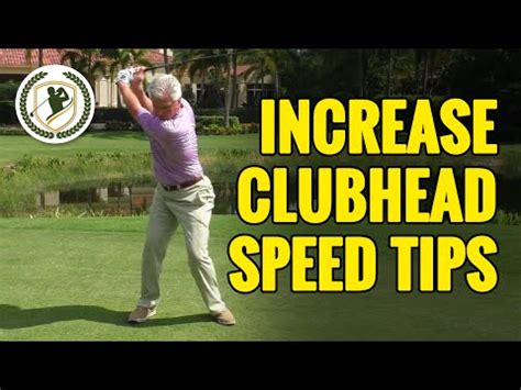 best way to increase swing speed golf swing tips how to increase club head speed golf