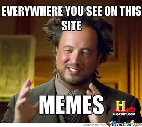 Memes Memes Everywhere - memes everywhere by laughinsohard meme center
