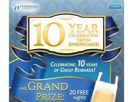 Wyndham Sweepstakes - wyndham rewards 10 year celebration trivia sweepstakes