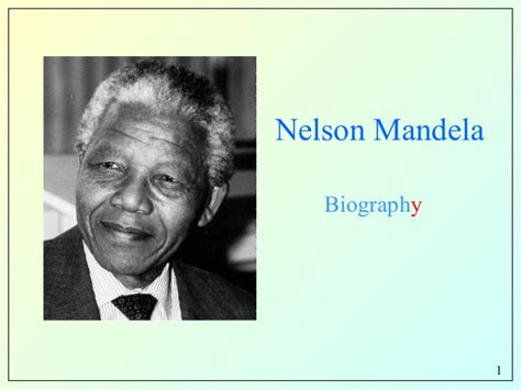 biographical facts about nelson mandela nelson mandela