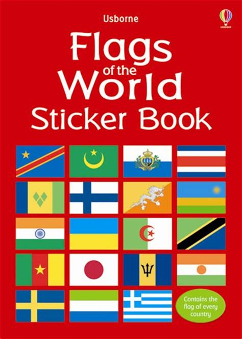 the book of flags flags from around the world and the stories them books flags of the world sticker book at usborne books at home