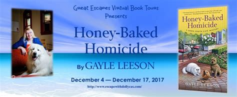 honey baked homicide a south cafã mystery books book tour review honey baked homicide by gayle leeson