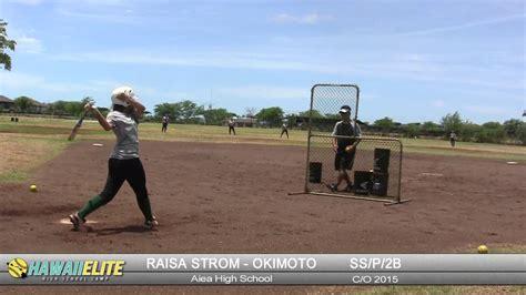 Raisa 2b raisa strom okimoto ss p 2b hawaii elite softball