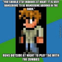 Terraria Memes - terraria players will know by thedoctorisalive meme center