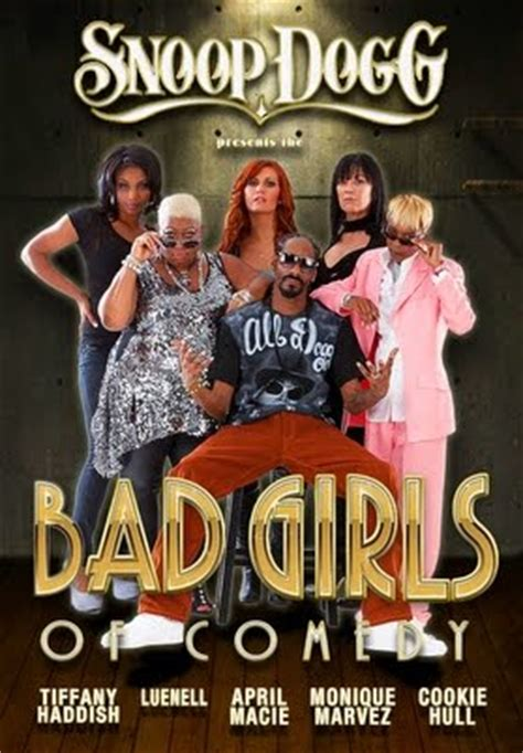 film comedy girl snoop dogg presents the bad girls of comedy movies tv