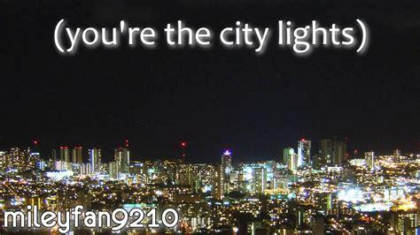 City Lights Songs by Bridgit Mendler City Lights Lyrics Hello Name Is Album