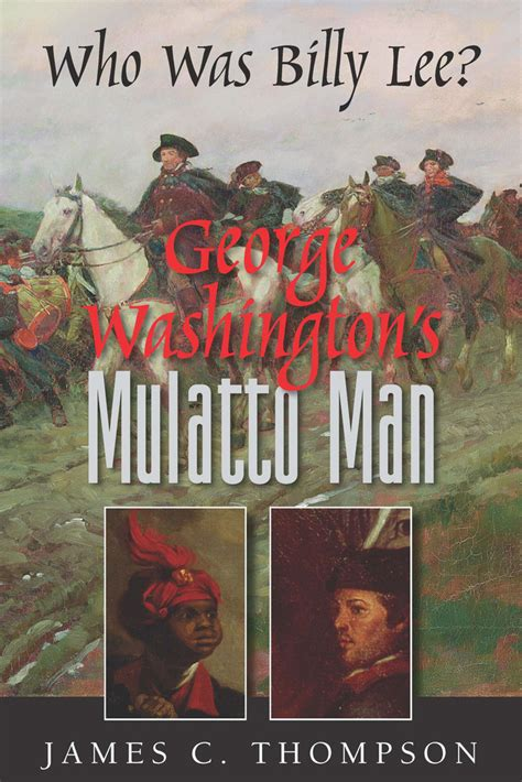 unraveling the washington web books book signing jim thompson george washington s mulatto
