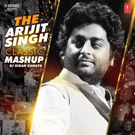 song by arijit the arijit singh classic mashup arijit singh mp3 song