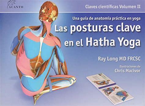leer libro las posturas clave en el hatha yoga descargar libroslandia