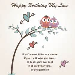 my love happy birthday and birthday cards for friends on