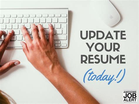 Updating Your Resume by Updating Your Resume Resume Ideas
