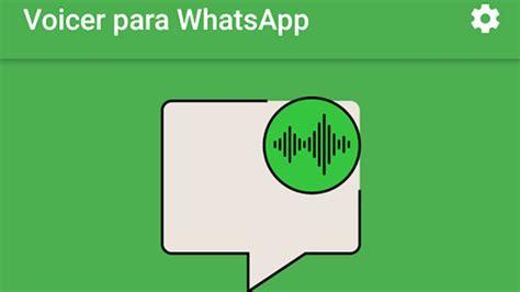 App Que Resume Textos Voicer La App Que Convierte En Texto Los Audios De Whatsapp Diario Panorama