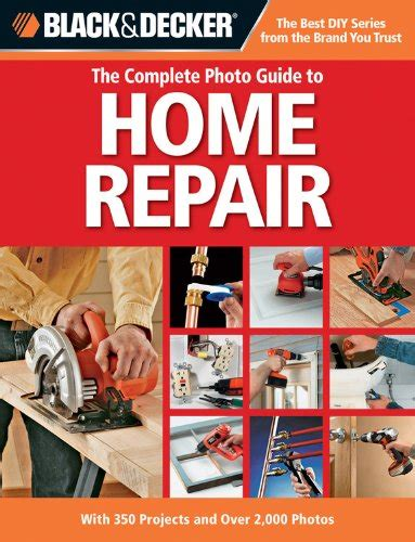 black decker the complete photo guide to home repair