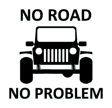 jeep wrangler logo no road no problem vinyl decal 4wd 4x4 sticker fits jeep