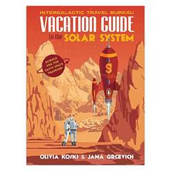 2018 explorer s adventure guide volume 4 books vacation guide to the solar system