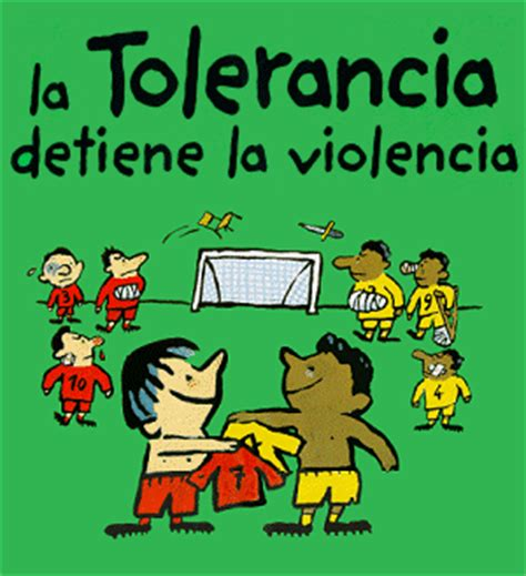 la tolerancia y la complicidad desmotivaciones tolerancia on frases hay and historia