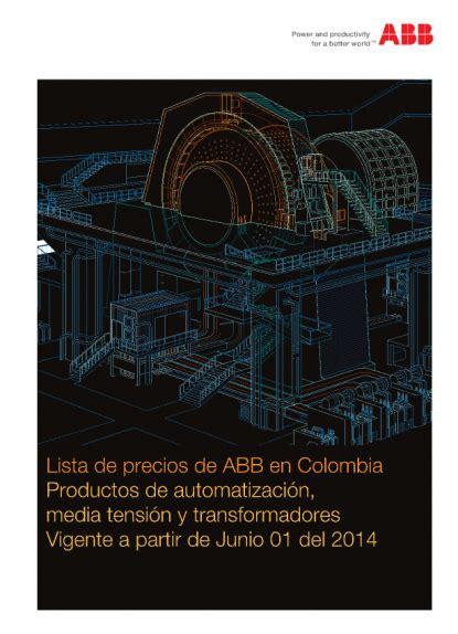 Lista De Precios De Abb En Colombia 2014 Voltimumcomco | lista de precios de abb en colombia 2014 voltimum