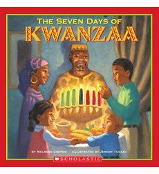 the seven days of kwanzaa by melrose cooper scholastic com