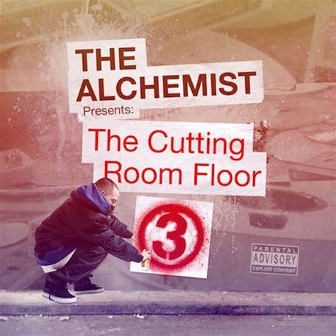 the cutting room floor the alchemist the cutting room floor 3 stereogum