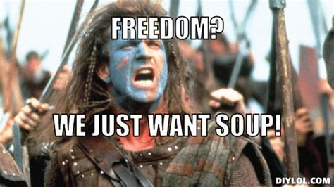 Braveheart Meme - william wallace freedom meme www imgkid com the image
