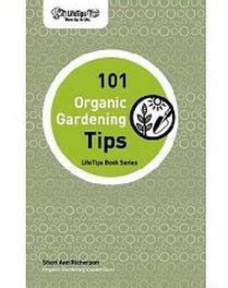 Organic Gardening Tips Free E Book 101 Organic Gardening Tips 9 99 Value