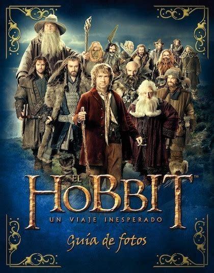 el hobbit un viaje inesperado libro pdf espanol el hobbit un viaje inesperado gu 205 a de fotos kempshall paddy sinopsis del libro rese 241 as