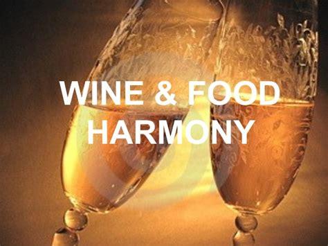 harmony food wine food harmony