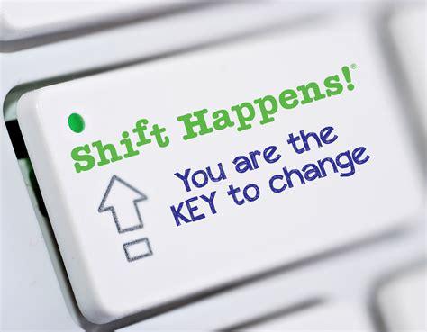 Change Shift by Change Management D Feldman Csp Shift Happens 174