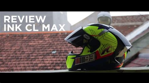 Ink Cl Max review ink cl max helm ganteng