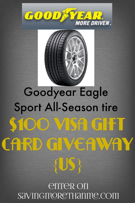 Goodyear Gift Card - meet goodyear s eagle sport all season tires then enter the 100 visa gc giveaway