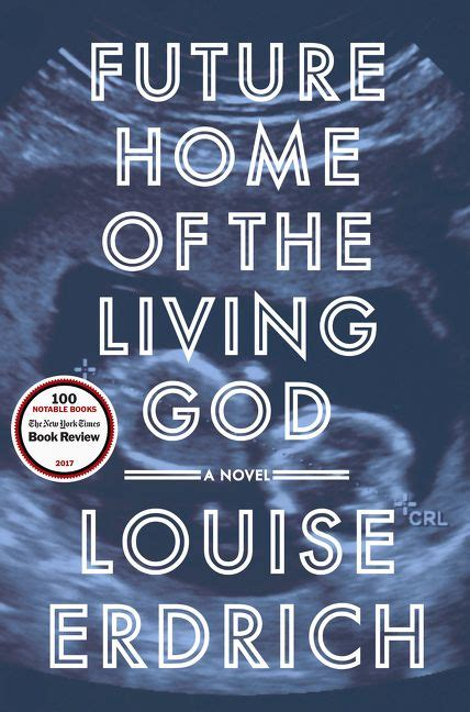 future home of the living god louise erdrich hardcover