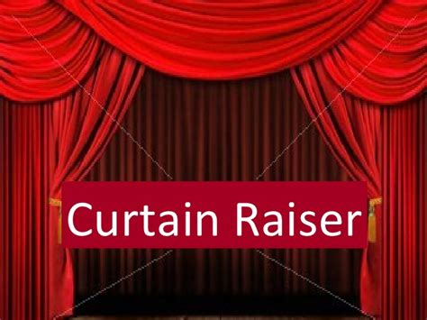 curtain raiser list of synonyms and antonyms of the word curtain raiser