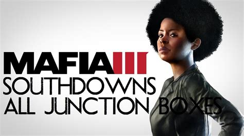 Bd Ps4 Mafia Iii mafia 3 southdowns all junction boxes ps4 xbox one mafia