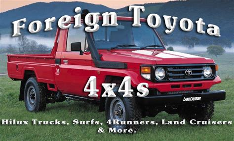toyota foreigner foreign toyota 4x4s