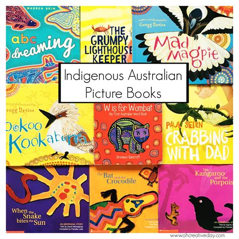 for picture books indigenous australian picture books oh creative day