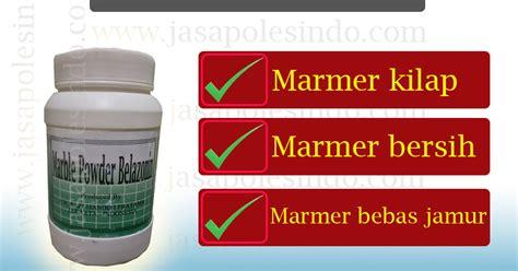 Pengkilap Marmer jual pengkilap marmer jasapolesindo supplier