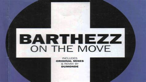 barthezz on the move barthezz on the move dumonde remix hd youtube