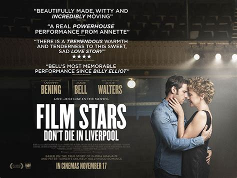 what now movie film stars dont die in liverpool by jamie bell film stars don t die in liverpool