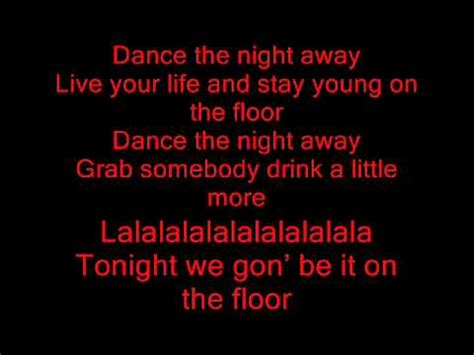 Lyrics Of On The Floor by On The Floor Lyrics