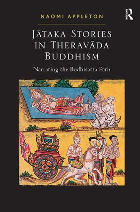 the buddhist world routledge worlds books jataka stories in theravada buddhism narrating the