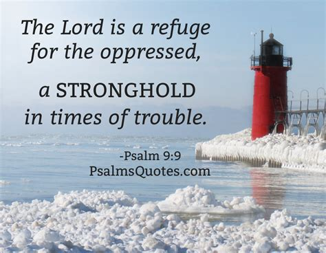 psalms of comfort in times of trouble psalm quote psalm 9 9