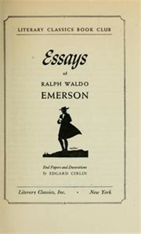 thesis of education by ralph waldo emerson essays first series open library