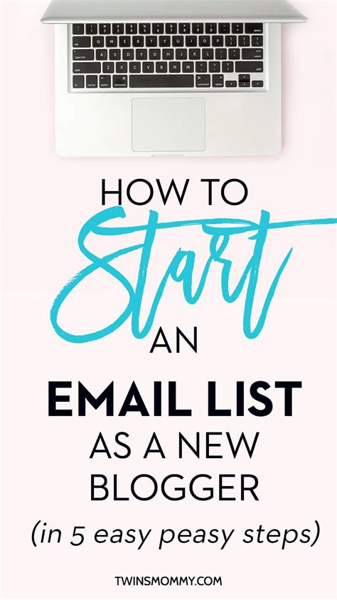 blogger email list how to start an email list as a new blogger in 5 easy