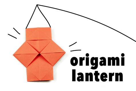 How To Make A Origami Lantern - origami lantern tutorial