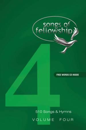 fellowship and worship volume 1 books songs of fellowship volume 4 edition featuring 510