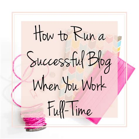 how to a when you work time how to run a successful when you work time