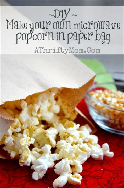 Make Popcorn In A Paper Bag - diy make your own popcorn in paper bag with a microwave