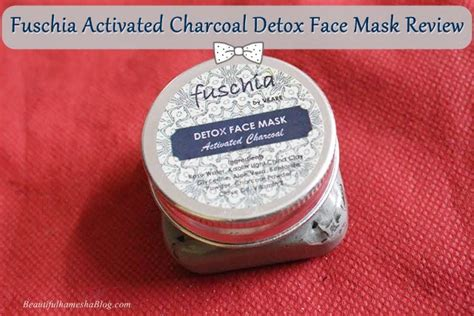 Activated Charcoal Detox Reviews by Fuschia Activated Charcoal Detox Mask Review